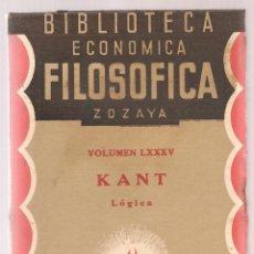 Libros antiguos: KANT ,LOGICA,BIBLIOTECA ECONOMICO FILOSOFICA, 1935, MADRID,. Lote 73692083