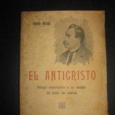 Libros antiguos: EL ANTICRISTO. FEDERICO NIETZCHE.BIBLIOTECA DE CULTURA.. Lote 75200467