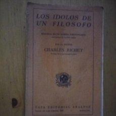 Libros antiguos: LOS IDOLOS DE UN FILOSOFO MEMORIAS DE UN HOMBRE INSIGNIFICANTE ARALUCE . Lote 75928391
