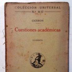 Libros antiguos: CUESTIONES ACADEMICAS CICERON 1919 COLECCION UNIVERSAL 36 Y 37. Lote 77870649