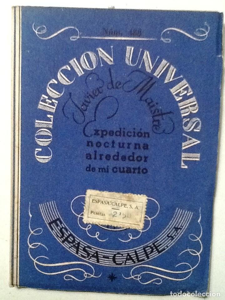 EXPEDICION NOCTURNA ALREDEDOR DE MI CUARTO JAVIER DE MAISTRE COLECCION UNIVERSAL N º (Libros Antiguos, Raros y Curiosos - Pensamiento - Filosofía)