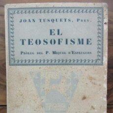 Libros antiguos: EL SOFISME. JOAN TUSQUETS, PREV. VOL III. 1927.. Lote 80455197