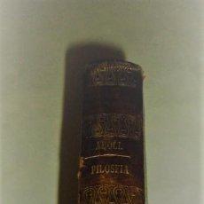 Libros antiguos: COMPENDIO DE LAS LECCIONES DE FILOSOFIA, 4 TOMOS-POR SU PROFESOR EL DOCTOR D. JUAN JOSÉ ARBOLI 1846. Lote 80949492