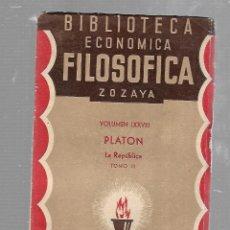 Libros antiguos: BIBLIOTECA ECONOMICA FILOSOFICA ZOZAYA. VOLUMEN LXXVIII. PLATON. LA REPUBLICA. TOMO III. . Lote 84309644