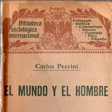 Libros antiguos: PERRINI : EL MUNDO Y EL HOMBRE (HENRICH, 1906). Lote 84428688