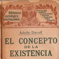 Libros antiguos: DYROFF : EL CONCEPTO DE LA EXISTENCIA (HENRICH, 1906). Lote 84429044