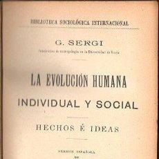 Libros antiguos: SERGI : LA EVOLUCIÓN HUMANA - DOS TOMOS EN UN VOLUMEN (HENRICH, 1905). Lote 84429752