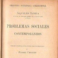 Libros antiguos: LORIA : PROBLEMAS SOCIALES CONTEMPORÁNEOS (HENRICH, 1904). Lote 84429888