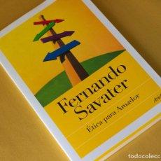 Libros antiguos: ÉTICA PARA AMADOR DE FERNANDO SAVATER. Lote 100095331