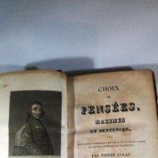 Libros antiguos: ANTIGUO LIBRO CHOIX DE PENSEES MAXIMES ET SENTENCES POR PIERRE COLAU. Lote 87890352