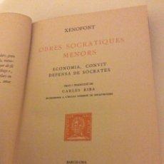 Libros antiguos: OBRES SOCRATIQUES MENORS XENOFONT ESCRIPTORS GRECS 1924 FUNDACIO BERNAT METGE CARLES RIBA. Lote 89680515