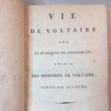 Libros antiguos: VIE DE VOLTAIRE MARQUIS DE CONDORCET SUIVIE MEMOIRES DE VOLTAIRE LUI MEME 1789 BUEN ESTADO. Lote 90832295