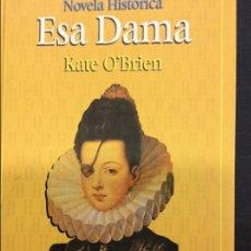 Libros antiguos: ESA DAMA. Lote 90947090