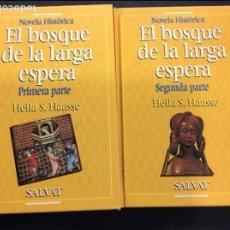 Libros antiguos: EL BOSQUE DE LA LARGA ESPERA TOMOS 2. Lote 90957070