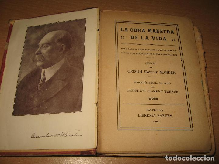 Libros antiguos: LA OBRA MAESTRA DE LA VIDA ORISON SWEET MARDEN ED. PARERA AÑO 1919 - Foto 2 - 130175655
