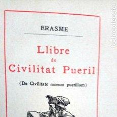 Libros antiguos: LLIBRE DE CIVILITAT PUERIL. J. PIN Y SOLER 1912. Lote 92774702