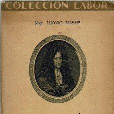 Libros antiguos: CONCEPCIÓN DEL UNIVERSO SEGÚN LOS GRANDES FILÓSOFOS MODERNOS, POR LUDWIG BUSSE. AÑO 1925. (9.1). Lote 93779835