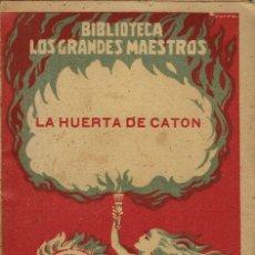Libros antiguos: LA HUERTA DE CATÓN, POR TULIO CIDER DEGAR. AÑO 1929. (9.1). Lote 93780165