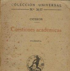 Libros antiguos: CUESTIONES ACADÉMICAS, POR M. TULIO CICERÓN. AÑO 1919. (9.1). Lote 93780475