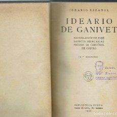 Libros antiguos: IDEARIO DE GANIVET, RECOPILACIÓN DE JOSÉ GARCÍA MERCADAL. AÑO 1932. (9.1). Lote 93853875