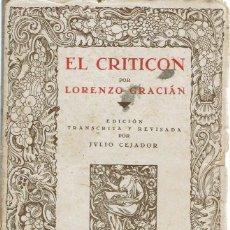 Libros antiguos: EL CRITICÓN, DE LORENZO GRACIÁN. DOS TOMOS. AÑOS 1913-1914. (9.1). Lote 93929620