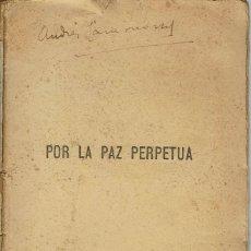 Libros antiguos: POR LA PAZ PERPETUA, POR MANUEL KANT. AÑO ¿? (9.1). Lote 93931520