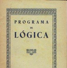 Libri antichi: PROGRAMA DE LÓGICA. AÑO ¿? (8.1). Lote 93933995