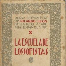 Libros antiguos: LA ESCUELA DE LOS SOFISTAS, DE RICARDO LEÓN. AÑO 1920. (9.1). Lote 94234845