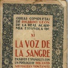 Libros antiguos: LA VOZ DE LA SANGRE, DE RICARDO LEÓN. AÑO ¿1920? (9.1). Lote 94235235