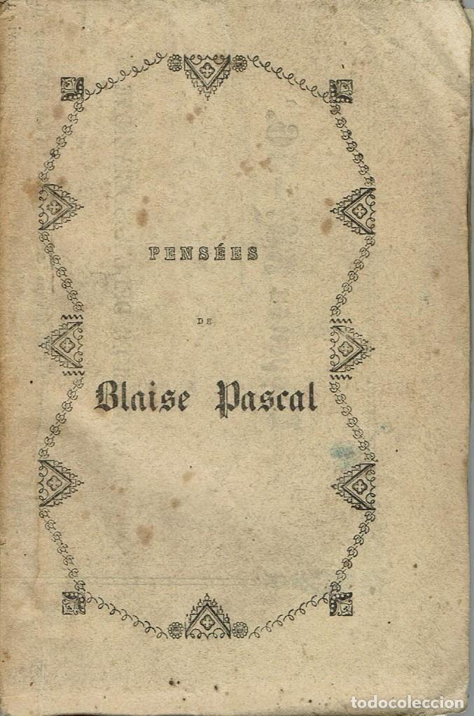 PENSÉES, DE BLAISE PASCAL. AÑO 1843. (8.1) (Libros Antiguos, Raros y Curiosos - Pensamiento - Filosofía)