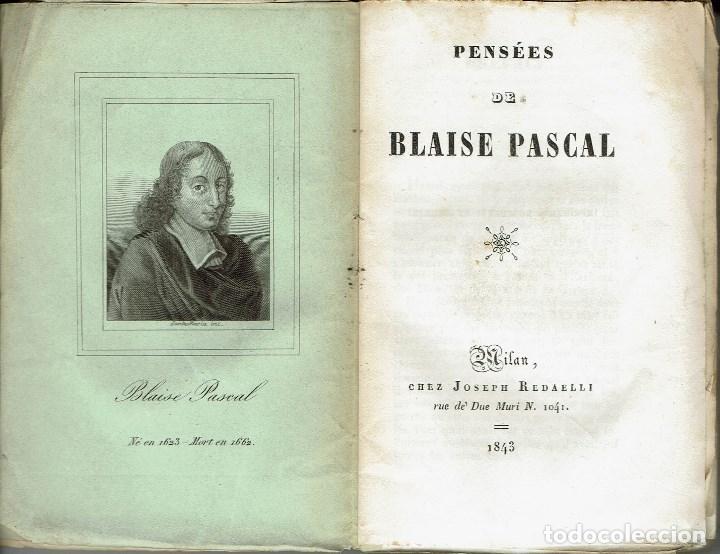 Libros antiguos: PENSÉES, DE BLAISE PASCAL. AÑO 1843. (8.1) - Foto 3 - 94390342