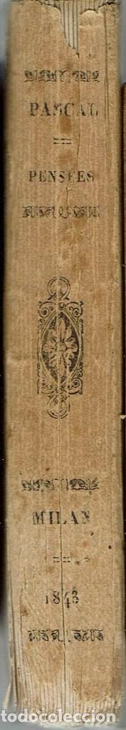Libros antiguos: PENSÉES, DE BLAISE PASCAL. AÑO 1843. (8.1) - Foto 4 - 94390342