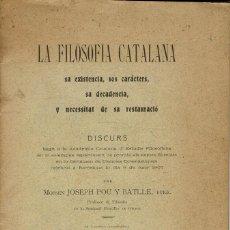Libros antiguos: LA FILOSOFIA CATALANA, POR MOSSÉN JOSEPH POU Y BATLLE. AÑO ¿1907?. (10.1). Lote 94450702