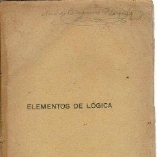 Libros antiguos: ELEMENTOS DE LÓGICA, POR L. DU ROUSSAUX. AÑO 1917. (10.1). Lote 94451094