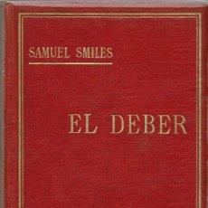 Libros antiguos: EL DEBER, POR SAMUEL SMILES. AÑO ¿? (10.1). Lote 94497190