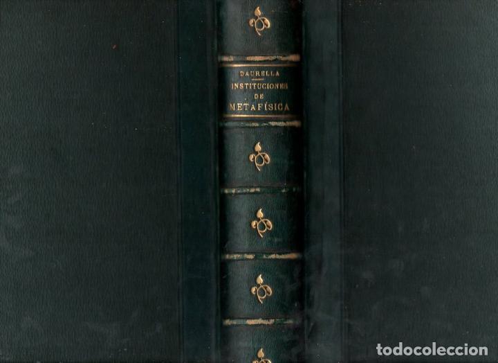 DAURELLA : INSTITUCIONES DE METAFÍSICA (FAMADES, 1895) (Libros Antiguos, Raros y Curiosos - Pensamiento - Filosofía)