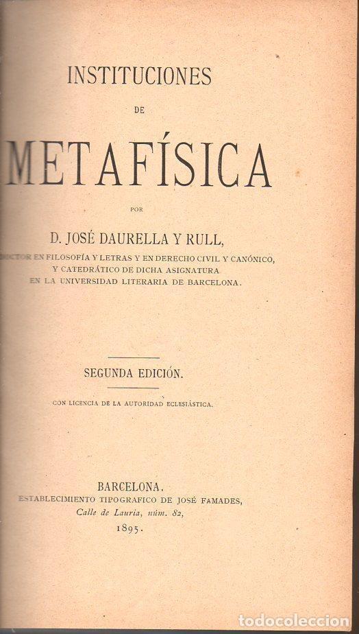 Libros antiguos: DAURELLA : INSTITUCIONES DE METAFÍSICA (FAMADES, 1895) - Foto 2 - 94798231