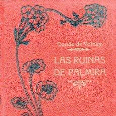 Libros antiguos: VOLNEY : LAS RUINAS DE PALMIRA (MAUCCI, C. 1910). Lote 95126762