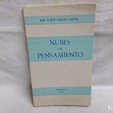 Libros antiguos: NUBES DE PENSAMIENTO - JOSÉ MARIA GARCÍA GARCÍA - AÑO 1973. Lote 95409579