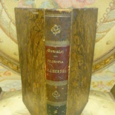 Libros antiguos: FILOSOFÍA ELEMENTAL, DE FR. ZEFERINO GONZÁLEZ. TOMO II. SÁENZ DE JUBERA, MADRID, 1.894.. Lote 95658755