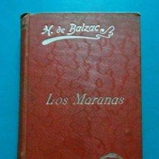 Libros antiguos: LOS MARANAS. H. DE BALZAC. LUIS TASSO EDITOR. Lote 95821643