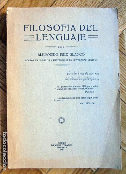 FILOSOFÍA DEL LENGUAJE.DIEZ BLANCO, ALEJANDRO.1925 (Libros Antiguos, Raros y Curiosos - Pensamiento - Filosofía)