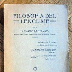 Libros antiguos: FILOSOFÍA DEL LENGUAJE.DIEZ BLANCO, ALEJANDRO.1925. Lote 97227079