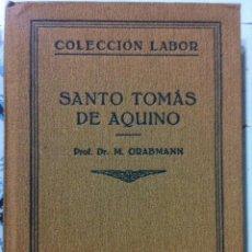 Libros antiguos: GRABMANN. SANTO TOMÁS DE AQUINO. 1930. Lote 97877667