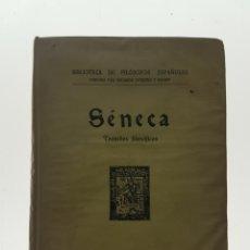 Libros antiguos: TRATADOS FILOSOFICOS SENECA - OVEJERO Y MAURY, EDUARDO. Lote 97781840