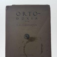 Libros antiguos: ORTODOXIA - CHESTERTON, G. K.. Lote 98197166