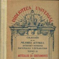 Libri antichi: ARTÍCULOS DE COSTUMBRES. TOMO SEGUNDO, POR MARIANO JOSÉ DE LARRA. AÑO 1919 (11.1). Lote 98818359