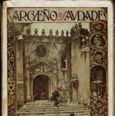 Libros antiguos: VARGUEÑO DE SAUDADES, POR JOSÉ LÓPEZ PRUDENCIO. AÑO 1923 (11.1). Lote 98992647