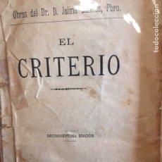Libros antiguos: EL CRITÉRIO. AÑO 1910.. Lote 99390271