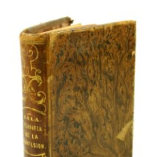 Libros antiguos: FILOSOFIA DE LA CONFESION, 1856, D. BERNARDO SALA. 9,5X14,7CM. Lote 99611375